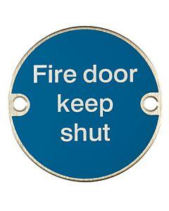 X2020S 76MM FIRE DOOR KEEP SHUT SIGN SSS
